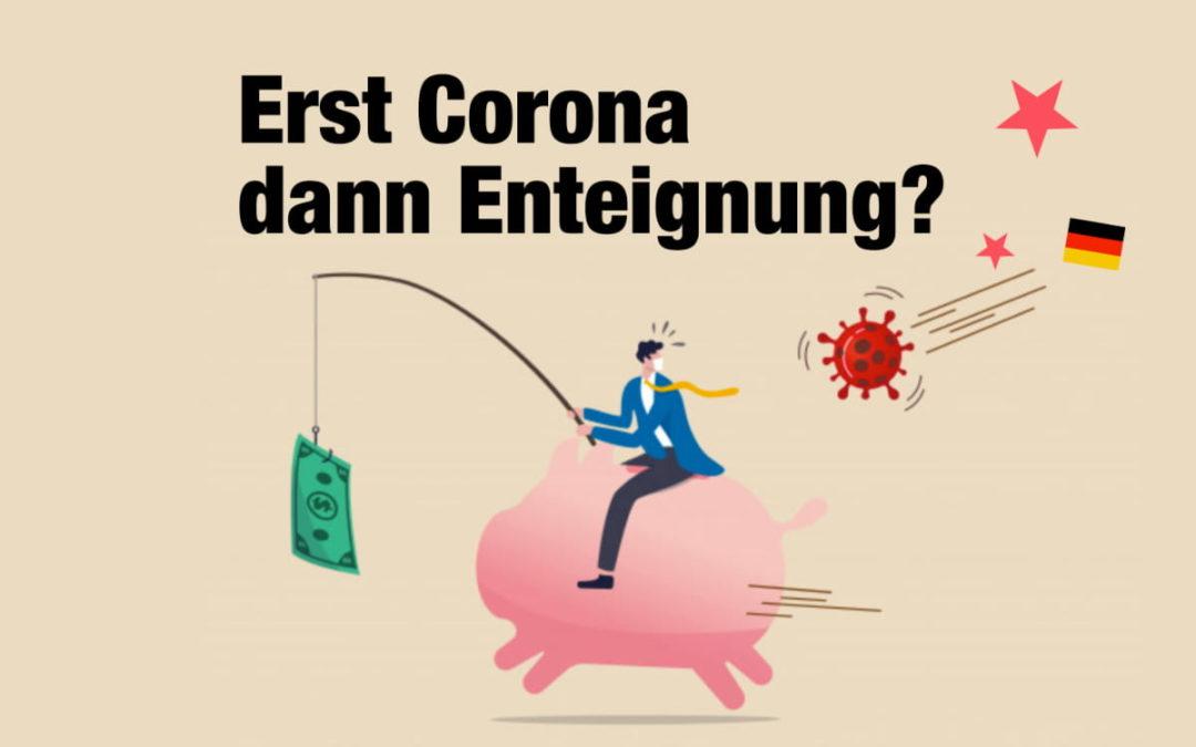 SPD fordert Enteignung von Bürgern – Corona