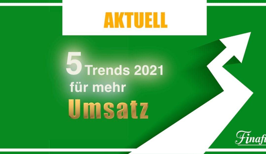 5 Trends zur Umsatzsteigerung in 2021