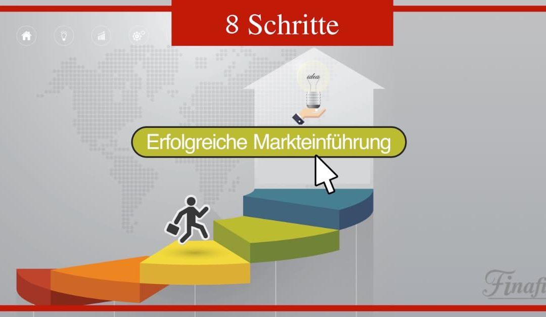 8 Schritte zur erfolgreichen Markteinführung