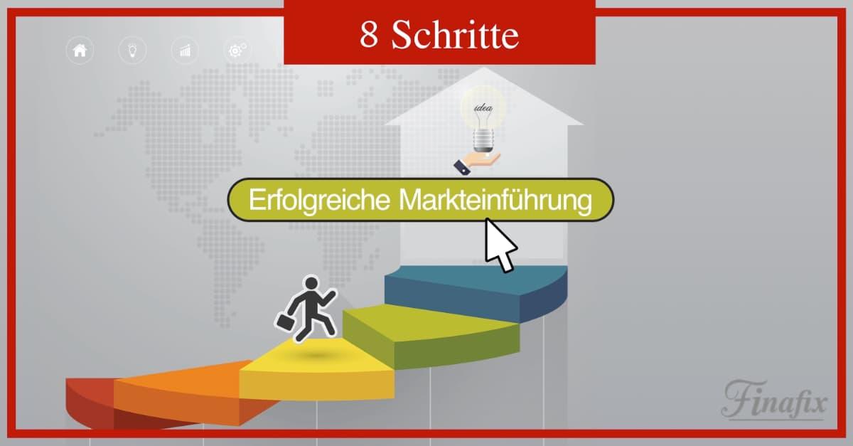 8 Schritte erfolgreiche Markteinführung