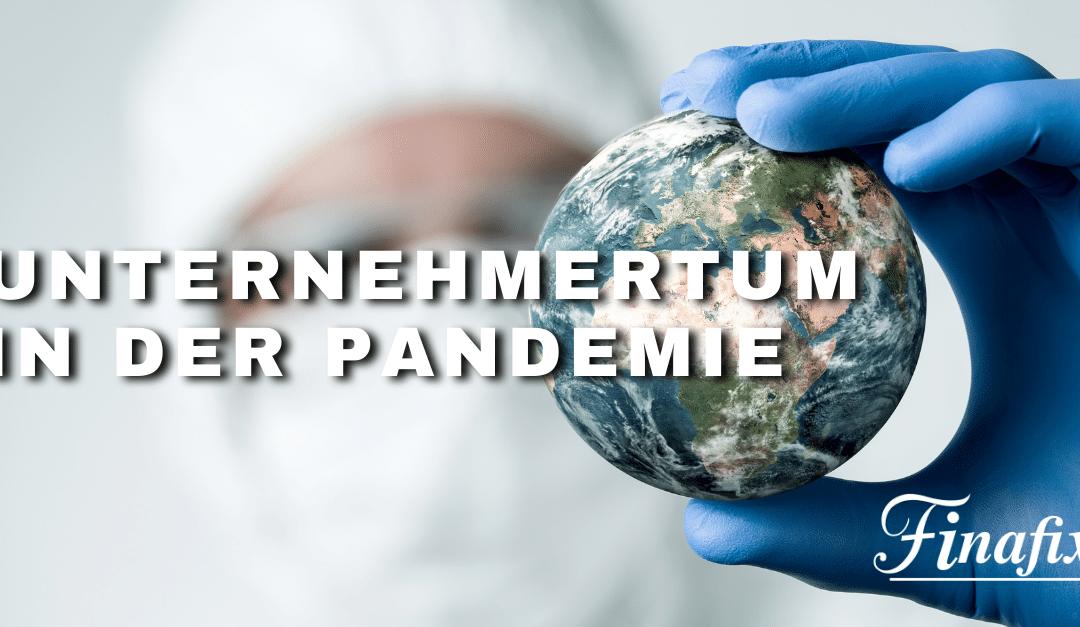 Die Pandemie und das Unternehmertum