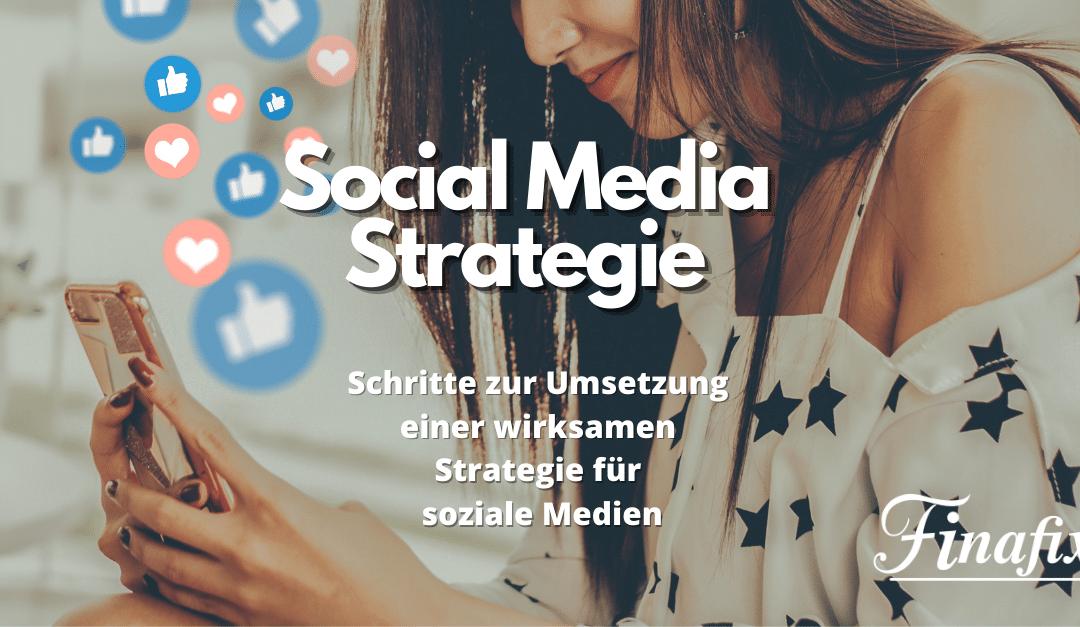 Social Media Strategie – 6 Schritte zum Erfolg