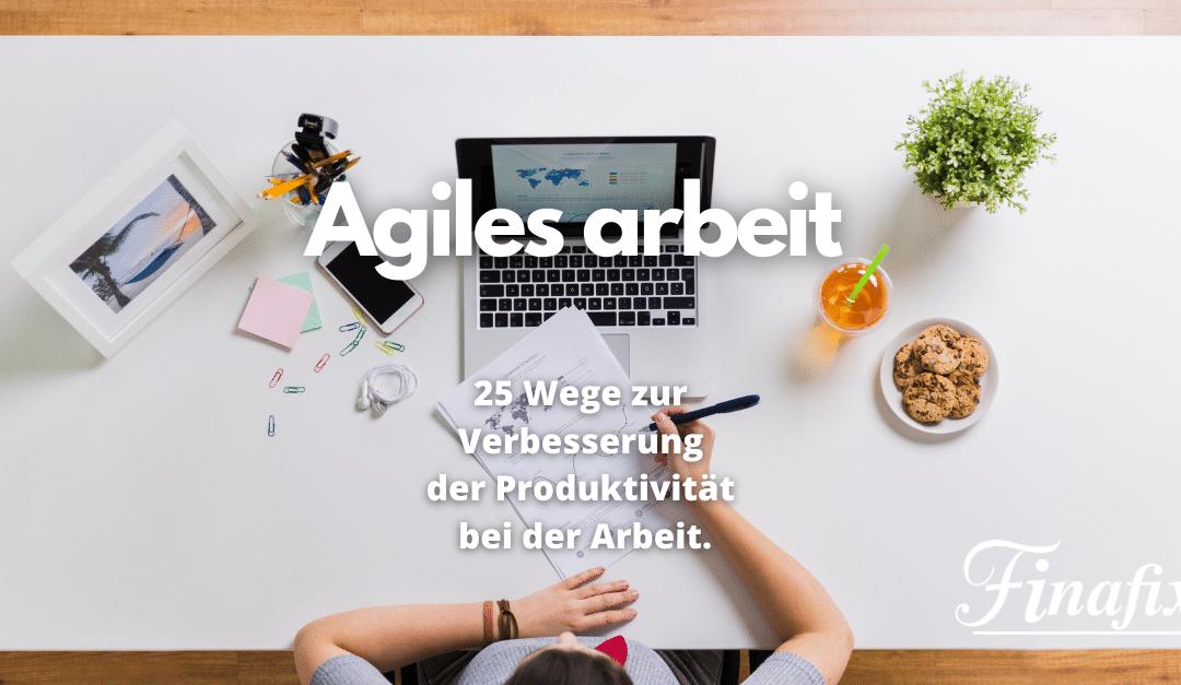 Agiles Arbeiten – Leitfaden mit 25 Praxis Tipps